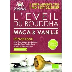 Eveil du Bouddha Maca & Vanille BIO